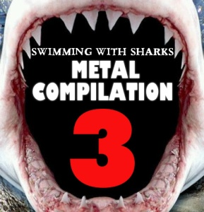 Swimming With Sharks Records Metal Sampler Volume 3